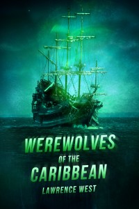 Werewolves of the Caribbean